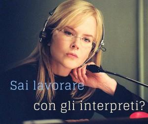 sai lavorare con gli interpreti